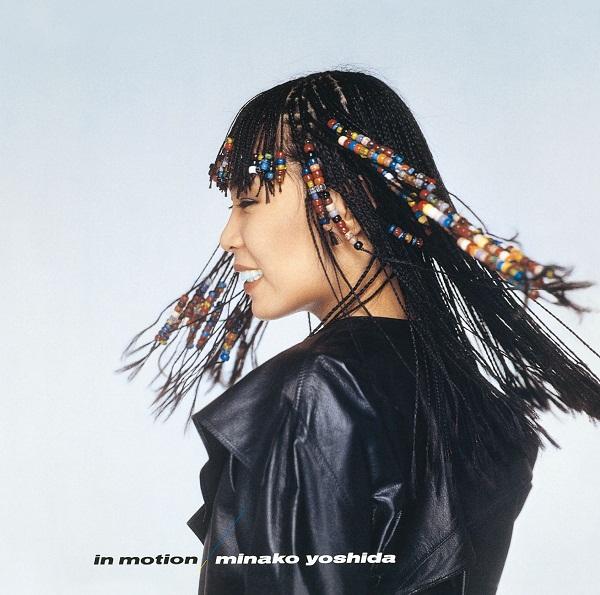 MINAKO YOSHIDA / 吉田美奈子 / IN MOTION