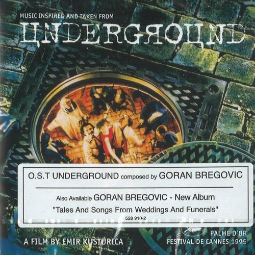 GORAN BREGOVIC / ゴラン・ブレゴヴィッチ / UNDERGROUND
