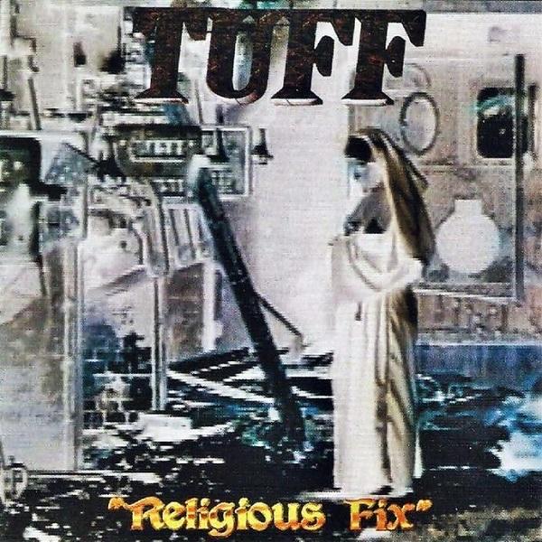 TUFF / タフ / RELIGIOUS FIX