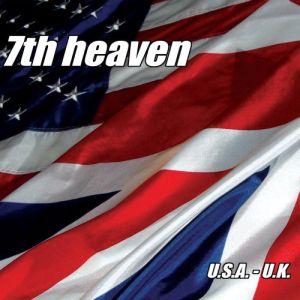 7TH HEAVEN / U.S.A. - U.K. <DIGI>