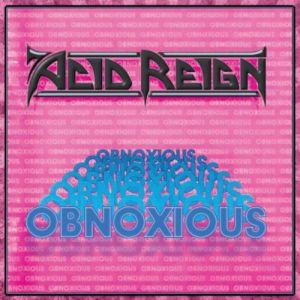 ACID REIGN / OBNOXIOUS