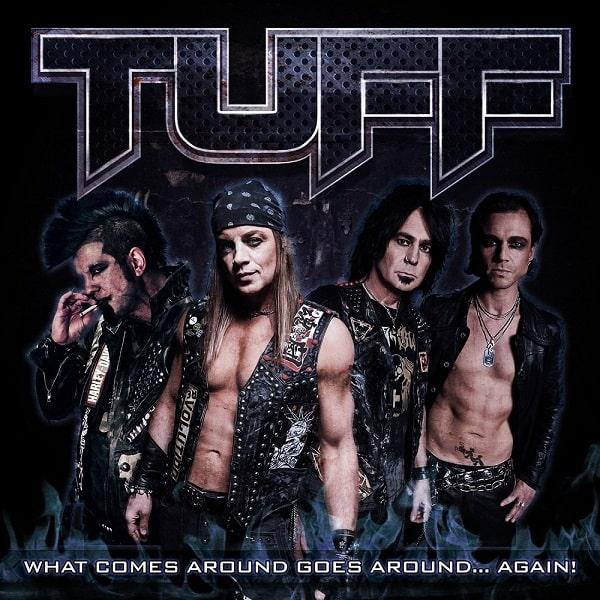 TUFF / タフ / WHAT COMES AROUND GOES AROUND... AGAIN!<DIGI>