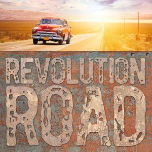 REVOLUTION ROAD / レボリューション・ロード  / REVOLUTION ROAD