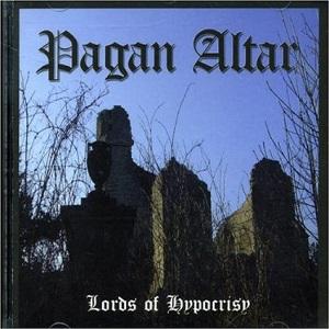 PAGAN ALTAR / LORDS OF HYPOCRISY