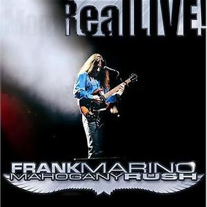 FRANK MARINO & MAHOGANY RUSH / フランク・マリノ&マホガニー・ラッシュ / REAL LIVE!<2CD / DIGI>