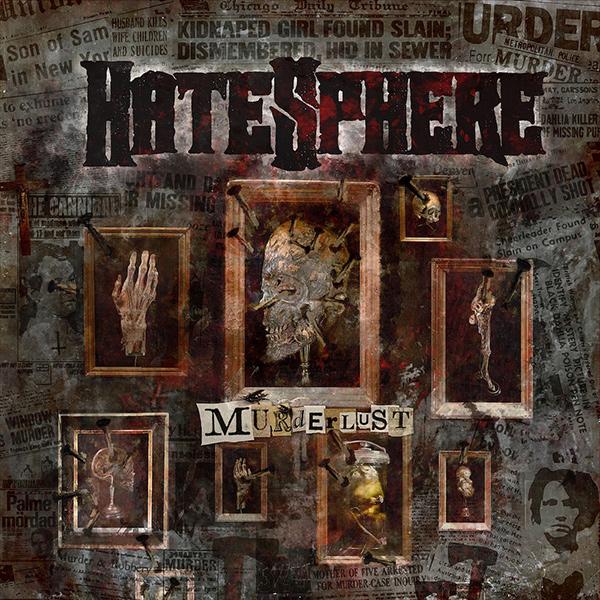 HATESPHERE / ヘイトスフィア / MURDERLUST