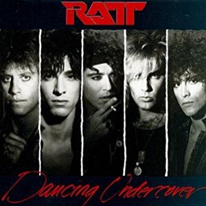 RATT / ラット / DANCING UNDERCOVER