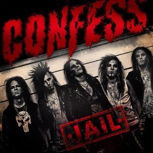 CONFESS / コンフェス / JAIL