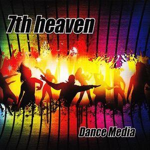 7TH HEAVEN / DANCE MEDIA<DIGI>
