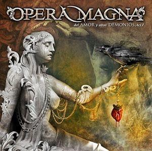 OPERA MAGNA / オペラ・マグナ / del Amor y Otros Demonios Act1 / 愛と悪魔たち 第一章