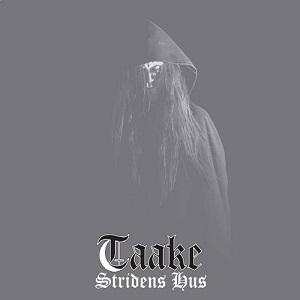 TAAKE / トーケ / STRIDENS HUS<DIGI>