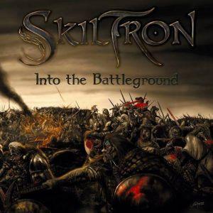 SKILTRON / INTO THE BATTLEGROUND