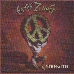 ENUFF Z'NUFF / イナフ・ズナフ / STRENGTH