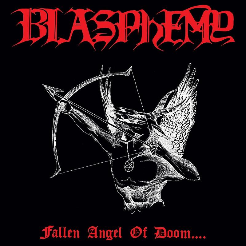 BLASPHEMY / FALLEN ANGEL OF DOOM...<2007 REISSUE>