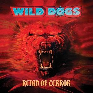 WILD DOGS / ワイルド・ドッグス / REIGN OF TERROR