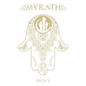 MYRATH / ミラス / LEGACY / レガシー~遺産の伝承者