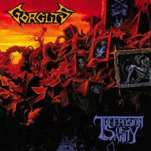 GORGUTS / ゴーガッツ / THE EROSION OF SANITY<DIGI>
