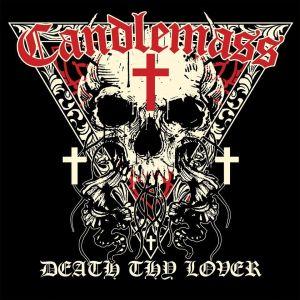 CANDLEMASS / キャンドルマス / DEATH THY LOVER<DIGI>