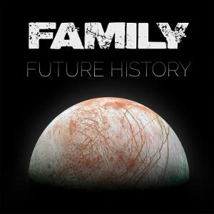 FAMILY(METAL) / FUTURE HISTORY