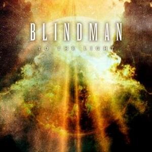 BLINDMAN / ブラインドマン / TO THE LIGHT / トゥ・ザ・ライト