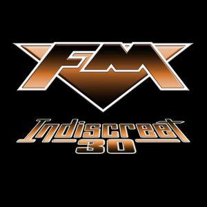 FM / INDISCREET 30