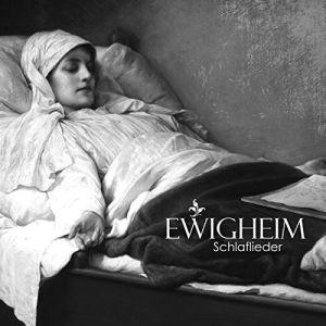 EWIGHEIM / SCHLAFLIEDER<DIGI>