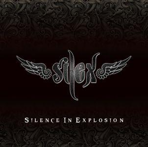 SILEX / サイレックス / SILENCE IN EXPLOSION / サイレンス・イン・エクスプロージョン