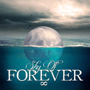 SKY OF FOREVER / スカイ・オブ・フォーエヴァー / SKY OF FOREVER / スカイ・オブ・フォーエヴァー