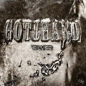 GOTTHARD / ゴットハード / SILVER / シルヴァー