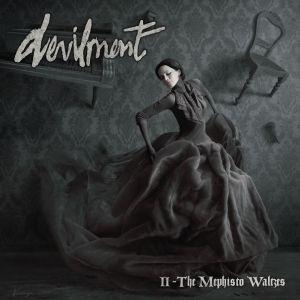 DEVILMENT / II - MEPHISTO WALTZES