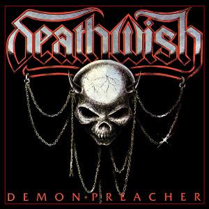 DEATHWISH / DEMON PREACHER<DIGI>