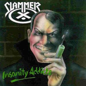 SLAMMER (from UK) / スラマー / INSANITY ADDICTS<DIGI>