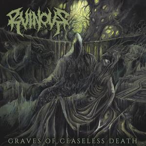RUINOUS / GRAVES OF CEASELESS DEATH