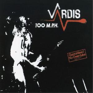 VARDIS / ヴァーディス / 100 M.P.H. / ハンドレッド・エム・ピー・エイチ<紙ジャケット/HQCD>