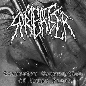 MEAT SPREADER / ミート・スプリーダー / EXCESSIVE CONSUMPTION OF HUMAN FLESH
