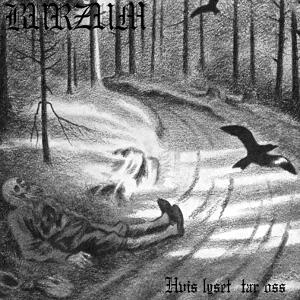 BURZUM / バーズム / HVIS LYSET TAR OSS<LP>