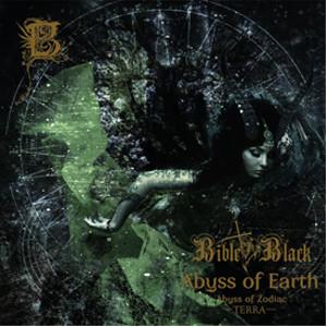 BIBLE BLACK (METAL) / バイブル・ブラック (METAL) / ABYSS OF EARTH / アビズ・オブ・アース
