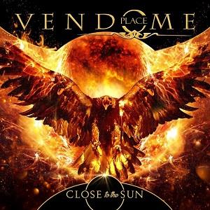 PLACE VENDOME / プラス・ヴァンドーム / CLOSE TO THE SUN / クロース・トゥ・ザ・サン