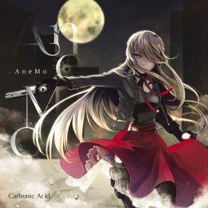 CARBONIC ACID / カーボニック・アシッド / AneMo / アネモ