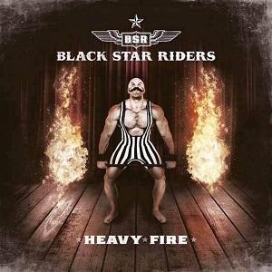 BLACK STAR RIDERS / ブラック・スター・ライダーズ / ヘヴィ・ファイア