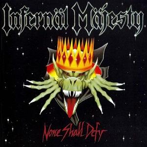 INFERNAL MAJESTY / NONE SHALL DEFY<SLIPCASE>
