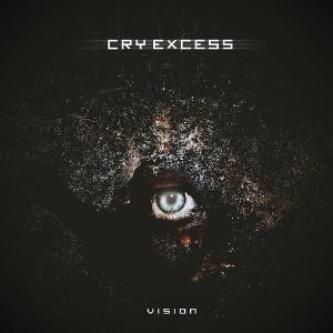CRY EXCESS / クライ・エグゼス / VISION / ヴィジョン