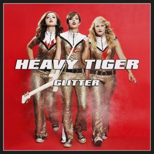 HEAVY TIGER / ヘビー・タイガー / GLITTER