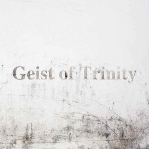 GEIST OF TRINITY / ガイスト・オブ・トリニティー / GEIST OF TRINTY / ガイスト・オブ・トリニティー