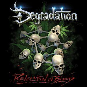 DEGRADATION(METAL) / REVELATION IN BLOOD