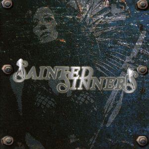 SAINTED SINNERS / SAINTED SINNERS