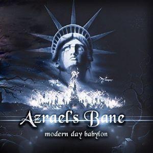AZRAEL'S BANE / MODERN DAY BABYLON<2CD/DIGI> / >