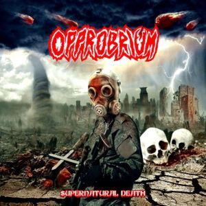 OPPROBRIUM (aka INCUBUS) / SUPERNATURAL DEATH<DIGI>