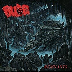 RUDE / REMNANTS