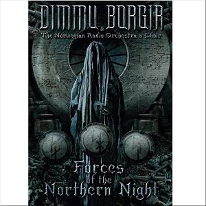 DIMMU BORGIR / ディム・ボルギル(ディム・ボガー) / FORCES OF THE NORTHERN NIGHT / フォーセズ・オブ・ザ・ノーザン・ナイト~ライヴ・イン・オスロ2011&ライヴ・アット・ヴァッケン2012<通常盤2DVD>